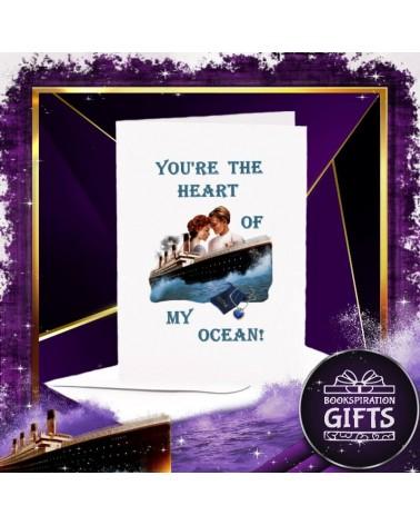 Поздравителна Картичка You're the heart of my ocean, Титаник