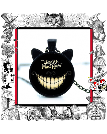 Necklace We are all mad here, Alice in wonderland