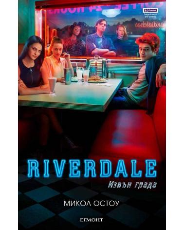 Riverdale - книга 2: Извън града